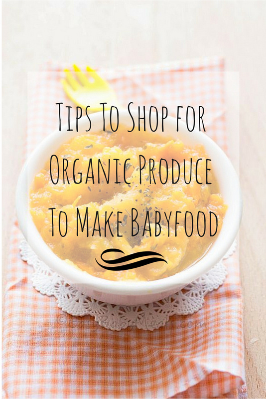 Tips To Shop for Produce To Make Baby food.