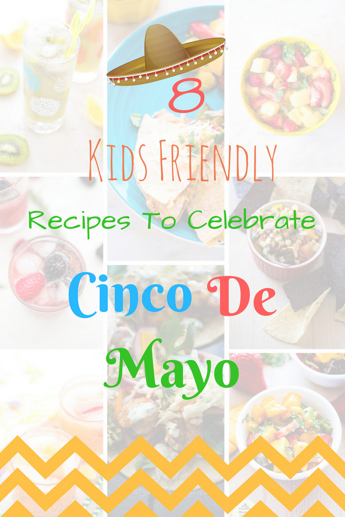 8 Kids Friendly Recipes for Cinco De Mayo