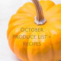 October Produce List + Recipes- Easy Baby Meals-www.easybabymeals.com