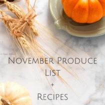 November Produce List+Recipes- Easy Baby Meals-www.easybabymeals.com