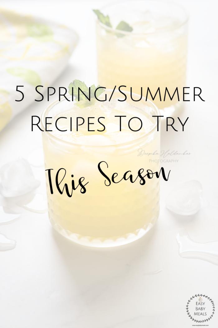 5 Delicious Spring Summer Recipes